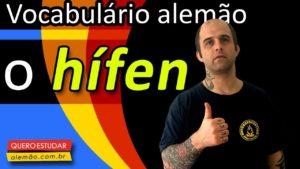 Hoje, ensinarei como usar o hífen em alemão