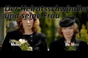 Assista ao filme alemão: Der Heiratsschwindler und seine Frau