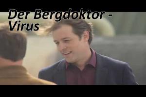 Assista ao filme alemão: Der Bergdoktor - Virus