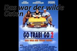 Assista ao filme alemão: Das war der wilde Osten